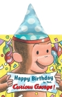 Happy Birthday to You, Curious George! (novelty crinkle board book) Cover Image