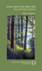 Living Above the Frost Line: New and Selected Poems (Carolina Wren Press Laureate #1) Cover Image