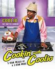 Cookin' with Coolio: 5 Star Meals at a 1 Star Price Cover Image