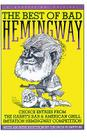 Best Of Bad Hemingway: Vol 1: Choice Entries from the Harry's Bar & American Grill Imitation Hemingway Competition Cover Image