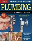 Ultimate Guide: Plumbing, Updated 5th Edition Cover Image