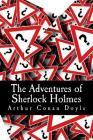 The Adventures of Sherlock Holmes: Arthur Conan Doyle Cover Image