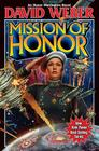Mission of Honor (Honor Harrington) Cover Image