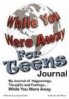 While You Were Away: Absence Journal for Teens Cover Image