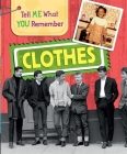 Tell Me What You Remember: Clothes Cover Image