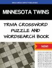 Minnesota Twins Trivia Crossword Puzzle and Word Search Book Cover Image