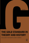 Gold Standard In Theory & History Cover Image