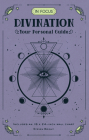 In Focus Divination: Your Personal Guide Cover Image