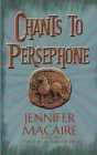 Chants to Persephone Cover Image