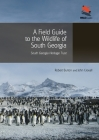 A Field Guide to the Wildlife of South Georgia (Wildguides #58) Cover Image