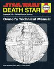 Death Star Owner's Technical Manual: Star Wars: Imperial DS-1 Orbital Battle Station Cover Image