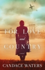 For Love and Country: A Novel Cover Image