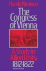 The Congress of Vienna: A Study of Allied Unity: 1812-1822 Cover Image