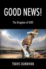 Good News! The Kingdom of GOD Cover Image