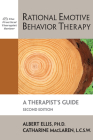 Rational Emotive Behavior Therapy: A Therapist's Guide (Practical Therapist) Cover Image