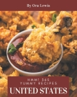 Hmm! 365 Yummy United States Recipes: Cook it Yourself with Yummy United States Cookbook! Cover Image