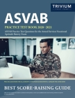 ASVAB Practice Test Book 2020-2021: ASVAB Practice Test Questions for the Armed Services Vocational Aptitude Battery Exam Cover Image