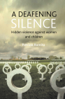 A deafening silence: Hidden violence against women and children Cover Image