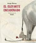 El elefante encadenado (Nueva edición) (Álbumes) Cover Image