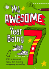 My Awesome Year Being 7 Cover Image
