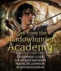 Tales from the Shadowhunter Academy Cover Image