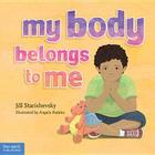 My Body Belongs to Me: A book about body safety Cover Image
