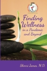 Finding Wellness in a Pandemic and Beyond Cover Image