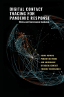 Digital Contact Tracing for Pandemic Response: Ethics and Governance Guidance Cover Image