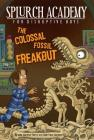 The Colossal Fossil Freakout Cover Image
