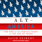 Alt-America: The Rise of the Radical Right in the Age of Trump Cover Image
