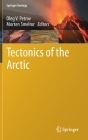 Tectonics of the Arctic (Springer Geology) Cover Image