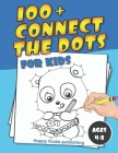 Connect the Dots for Kids ages 4-8: 100+ Challenging and Fun Dot to Dot Puzzles for Kids, Toddlers, Boys and Girls Ages 4-6, 6-8 Cover Image
