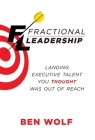 Fractional Leadership: Landing Executive Talent You Thought Was Out of Reach Cover Image