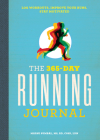 The 365-Day Running Journal: Log Workouts, Improve Your Runs, Stay Motivated Cover Image