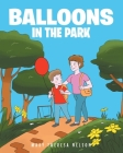 Balloons In The Park Cover Image