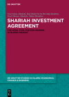 Shariah Investment Agreement: The Legal Tool for Risk-Sharing in Islamic Finance Cover Image
