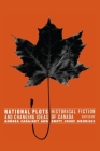 National Plots: Historical Fiction and Changing Ideas of Canada Cover Image