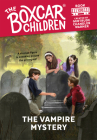 The Vampire Mystery (The Boxcar Children Mysteries #120) Cover Image