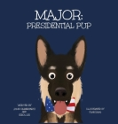 Major: Presidential Pup Cover Image