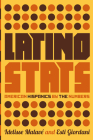 Latino Stats: American Hispanics by the Numbers Cover Image