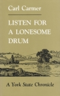 Listen for a Lonesome Drum: A York State Chronicle (New York Classics) Cover Image