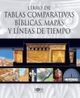 Libro de Tablas Comparativas Biblicas, Mapas Y Lineas de Tie Mpo Cover Image