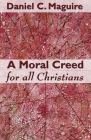A Moral Creed for All Christians Cover Image