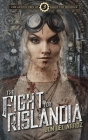 The Fight for Rislandia: Book Three of the Adventures of Baron Von Monocle Cover Image