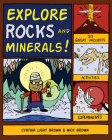 Explore Rocks and Minerals!: 20 Great Projects, Activities, Experiements (Explore Your World) Cover Image