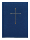 Book of Common Prayer Chancel Edition: Blue Hardcover Cover Image
