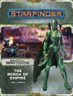 Starfinder Adventure Path: The Reach of Empire (Against the Aeon Throne 1 of 3) Cover Image