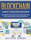 Blockchain: Blockchain Technology and Cryptocurrency: Ultimate Beginner's Guide to Smart Contracts, Distributed Ledger, Fintech, I Cover Image