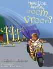 Have You Seen My Vroom, Vroom? Cover Image