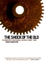 The Shock of the Old: Technology and Global History Since 1900 Cover Image